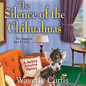 The Silence of the Chihuahuas Audiobook