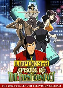 Lupin the 3rd Episode 0: First Contact