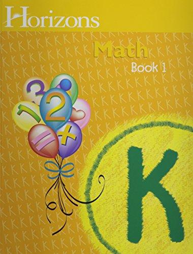 Horizons Math K SET of 2 Student Workbooks K-1 and K-2 (Horizons Math 1 compare prices)