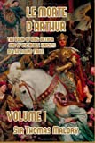 Image of Le Morte d'Arthur: The Book of King Arthur and of his Noble Knights of the Round Table (Volume 1)