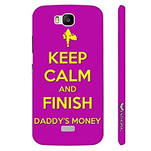 Huawei Honor Bee FINISH DADDY'S MONEY designer mobile hard shell case by Enthopia