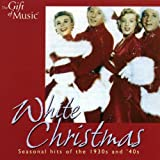 Various Artists White Christmas: Seasonal Hits of the 1930s and '40s