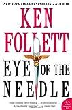 Eye of the Needle (006074815X) by Follett, Ken