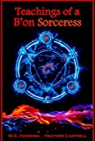 img - for Teachings of a B'on Sorceress, The Ancient Powers book / textbook / text book