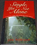 img - for Single, Yet Not Alone book / textbook / text book