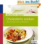 K�stlich essen - Cholesterin senken:...