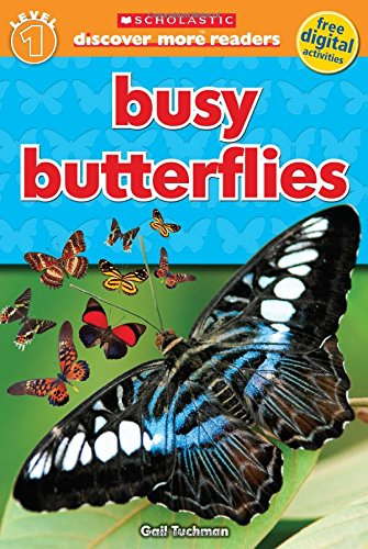 Busy Butterflies (Scholastic Discover More Readers. Level 1)