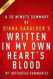 Written in My Own Hearts Blood (Outlander Book 8) by Diana Gabaldon - A 30-minute Instaread Summary