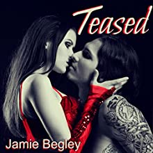 Teased: The VIP Room, Book 1 Audiobook by Jamie Begley Narrated by Natasha Vincent