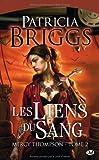 echange, troc Patricia Briggs - Mercy Thompson, tome 2 : Les Liens du sang