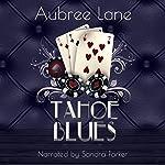 Tahoe Blues | Aubree Lane