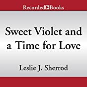 Sweet Violet and a Time for Love: Sienna St. James, Book 4 | [Leslie J. Sherrod]