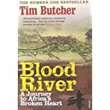 Blood River: A Journey to Africa's Broken Heartby Tim Butcher