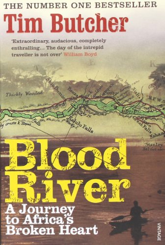 Blood River A Journey to Africas Broken Heart
