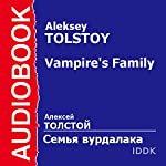 The Vampire's Family [Russian Edition] | Aleksey Tolstoy