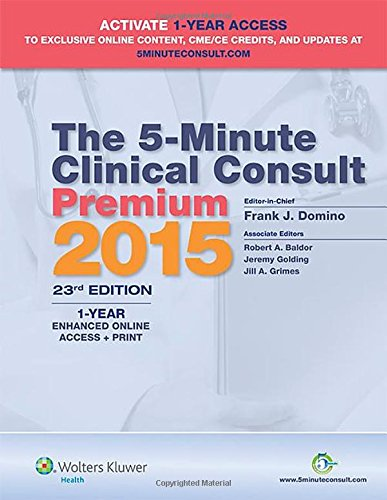 The 5-Minute Clinical Consult Premium 2015: 1-Year Enhanced Online Access + Print (The 5-Minute Consult Series)