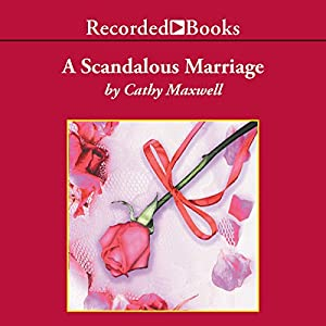A Scandalous Marriage Audiobook