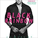 Black Rainbow Audiobook by J.J. McAvoy Narrated by Aubrey Vincent, Marcio Catalano