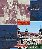 Ellis Island (Cornerstones of Freedom: Second)