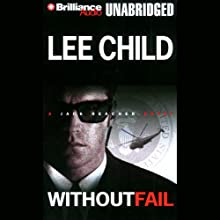 Without Fail (       UNABRIDGED) by Lee Child Narrated by Dick Hill
