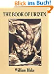 The Book of Urizen: A Facsimile in Fu...