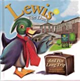 img - for Lewis the Duck and His Long Trip book / textbook / text book