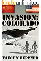 Invasion: Colorado (Invasion America Book 3)