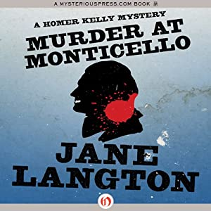 Murder at Monticello: A Homer Kelly Mystery, Book 15 | [Jane Langton]