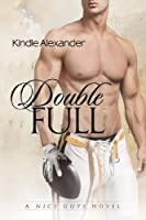 Double Full (A Nice Guys Novel Book 1) (English Edition)