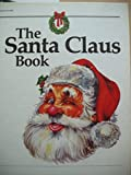 img - for The Santa Claus Book by Alden Perkes (1982-10-01) book / textbook / text book
