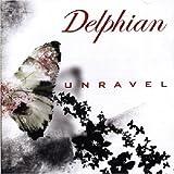 Unravel by DELPHIAN (2007-04-30)