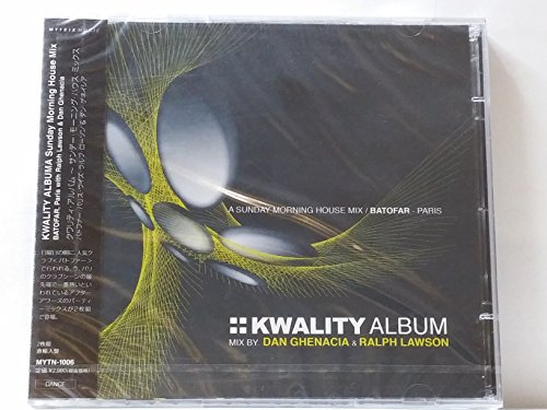 kwality-album-a-sunday-morning-house-mix-batofarparis-with-ralph-lawsondan-ghenacia