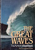 The Great Waves: Tsunami