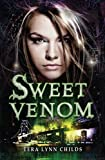 Tera Lynn Childs Sweet Venom