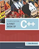 img - for A First Book of C++ book / textbook / text book