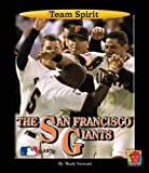 The San Francisco Giants (Team Spirit)
