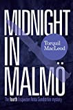 Midnight In Malm�: The Fourth Inspector Anita Sundstr�m Mystery (Inspector Anita Sundstr�m Mysteries Book 4) (English Edition)