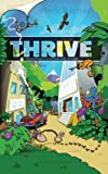 img - for Thrive: Surviving in a Corporate Jungle book / textbook / text book