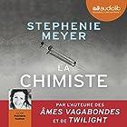 La Chimiste | Livre audio Auteur(s) : Stephenie Meyer Narrateur(s) : Pulchérie Gadmer