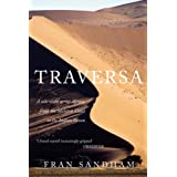 Traversa: A Solo Walk Across Africa, from the Skeleton Coast to the Indian Oceanby Fran Sandham