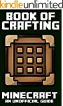 Minecraft: Book of Crafting (Book of...