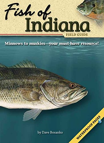 Fish of Indiana Field Guide (Fish Identification Guides) (Indiana Fishing compare prices)