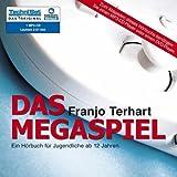 Das Megaspiel (Ein Hörbuch für Jugendliche ab 12 Jahren) [MP3-CD . Laufzeit 2:57 Std. / Audiobook]