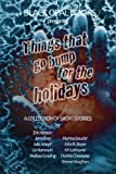 img - for Things That Go Bump for the Holidays book / textbook / text book