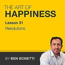 Lesson 31 - Resolutions (       UNABRIDGED) by Benjamin Bonetti Narrated by Benjamin Bonetti