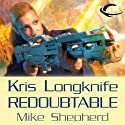 Redoubtable: Kris Longknife, Book 8 (       UNABRIDGED) by Mike Shepherd Narrated by Dina Pearlman