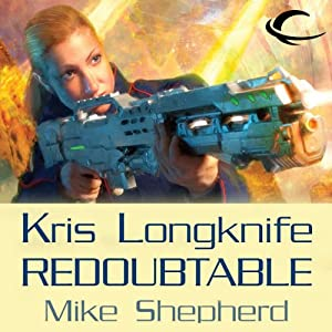 Redoubtable: Kris Longknife, Book 8 | [Mike Shepherd]