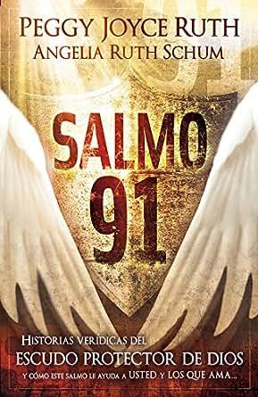 Salmo 91: Historias verídicas del escudo protector de Dios y cómo