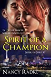 Spirit of a Champion (Sisters of Spirit #7)
