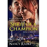 Spirit of a Champion (Sisters of Spirit #7)